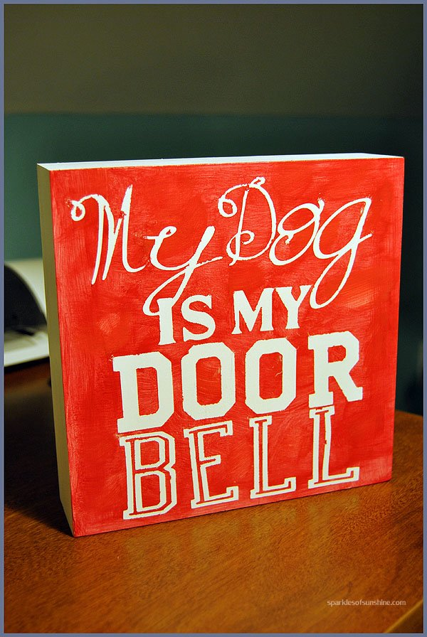 DIY My Dog Is My Doorbell Sign