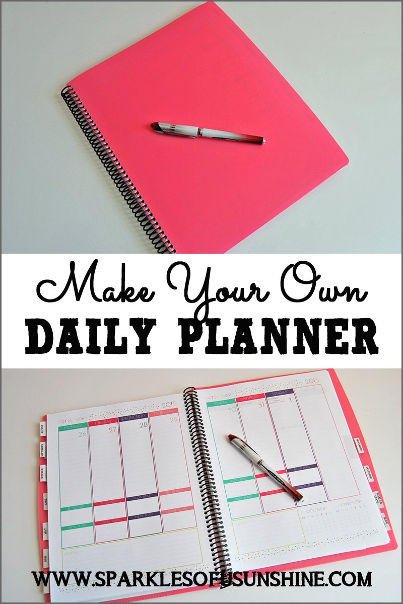 Make your own daily planner sparkles of sunshine for Create planner online