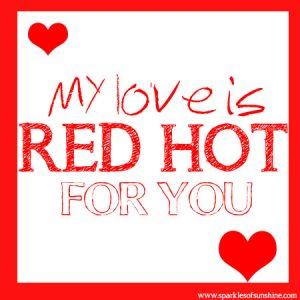 Red Hot Valentine Sparkles of Sunshine