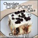 Chocolate Chip Poke Cake