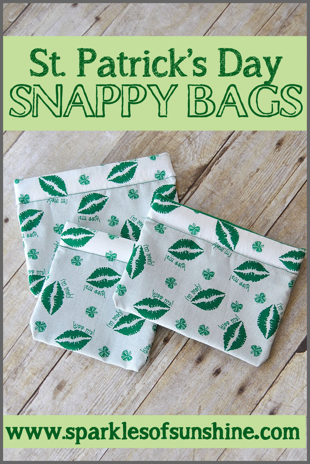 St. Patrick's Day Snappy Bags | Easy St Patrick's Day Decorations | Sewing Projects | Featured
