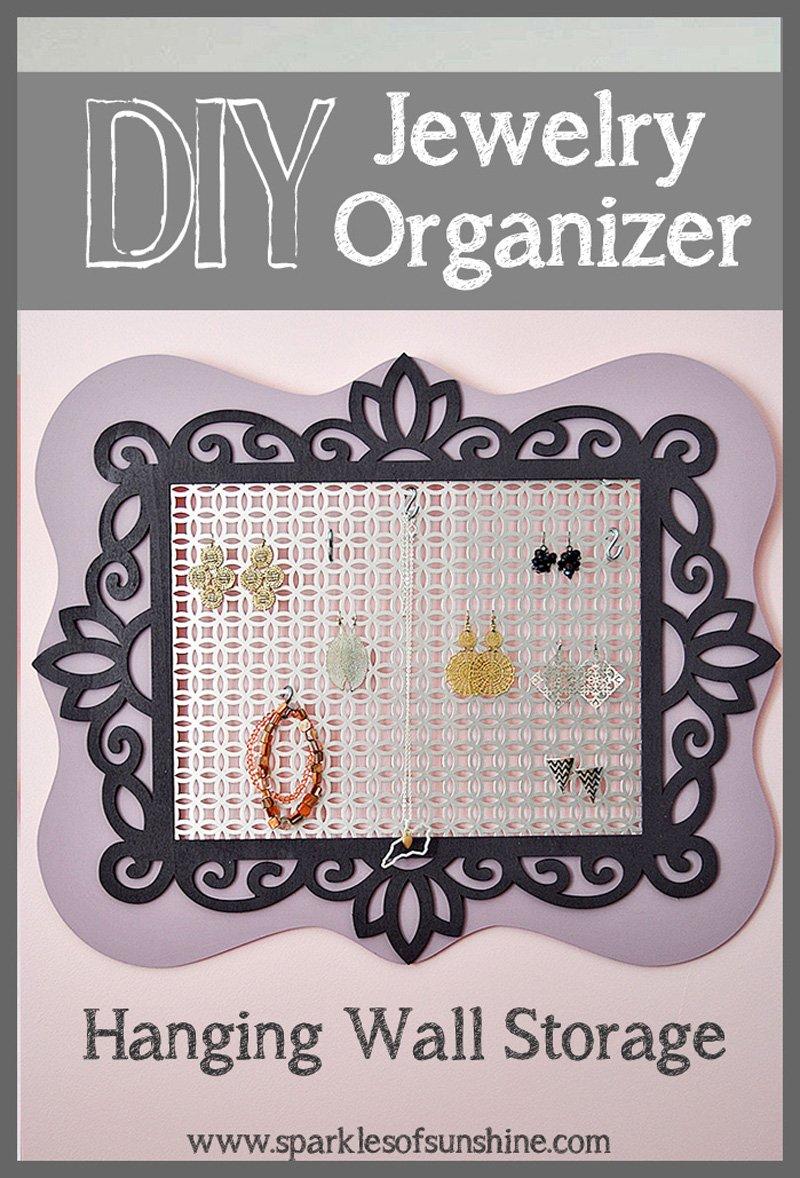 DIY Jewelry Organizer Sparkles of Sunshine