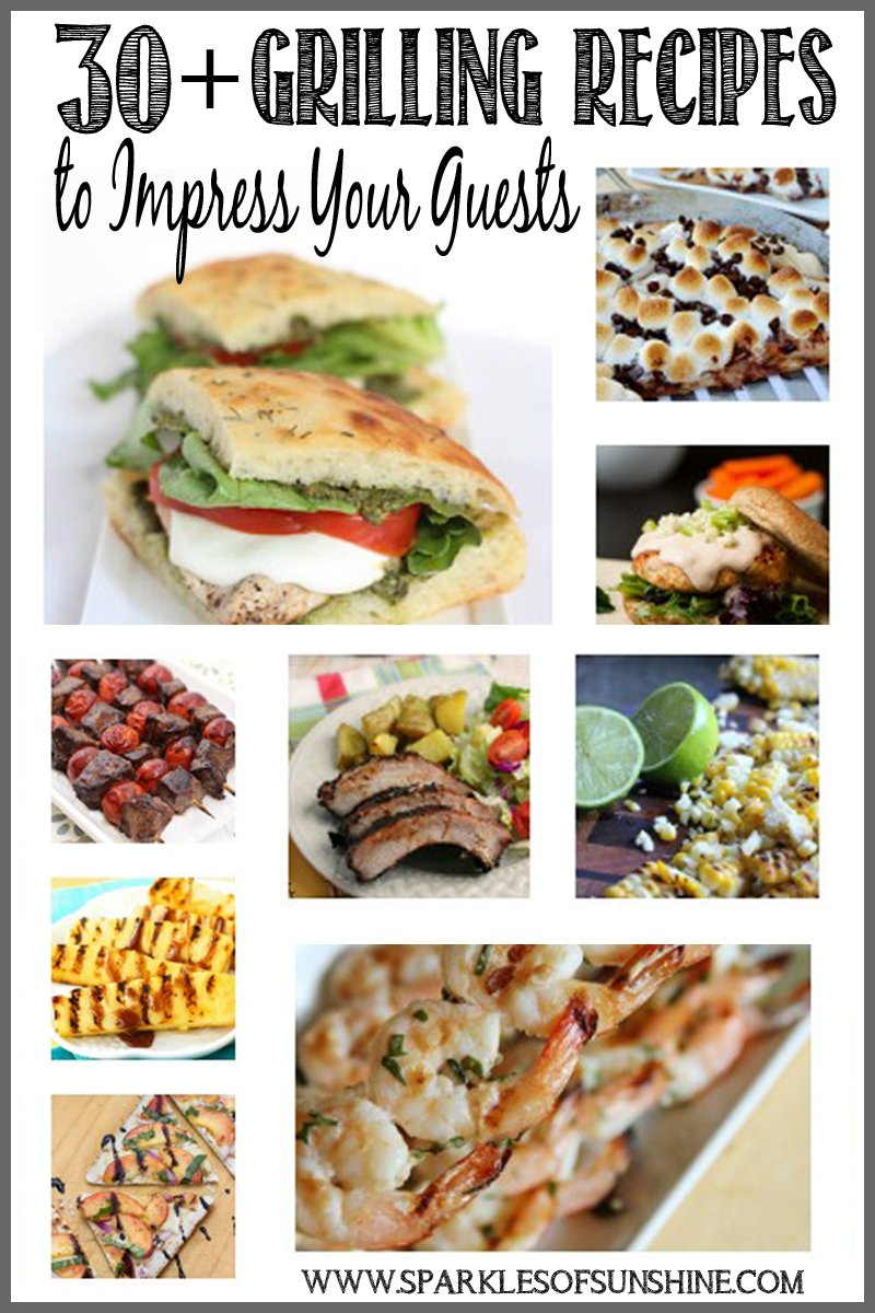 30 grilling recipes to impress your guests sparkles of sunshine 30 grilling recipes to impress your guests a great collection of grilling recipes at forumfinder