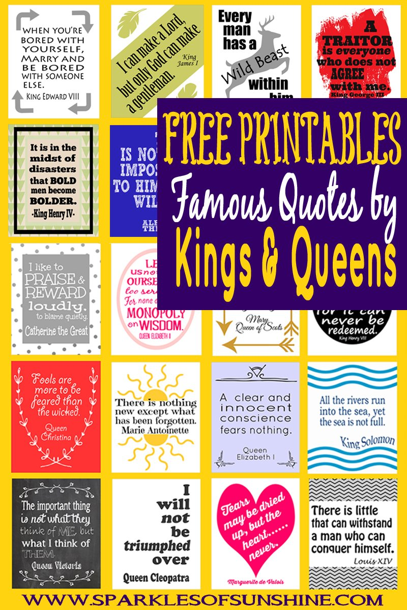 Famous Quotes By Kings And Queens Free Printables Sparkles Of Sunshine