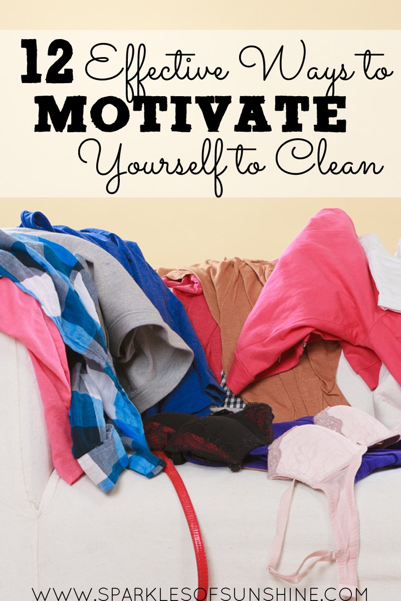 12 effective ways to motivate yourself to clean. Black Bedroom Furniture Sets. Home Design Ideas