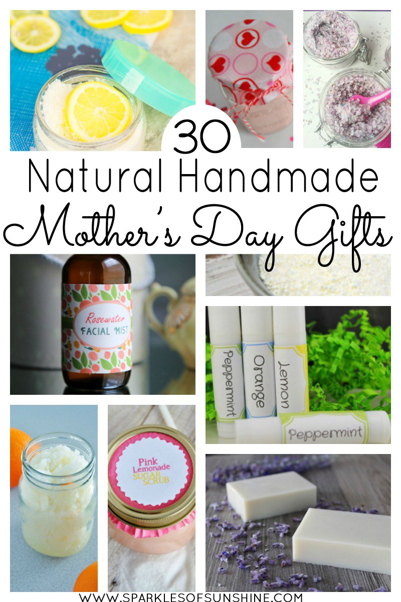 30 Natural Handmade Mother S Day Gifts Sparkles Of Sunshine