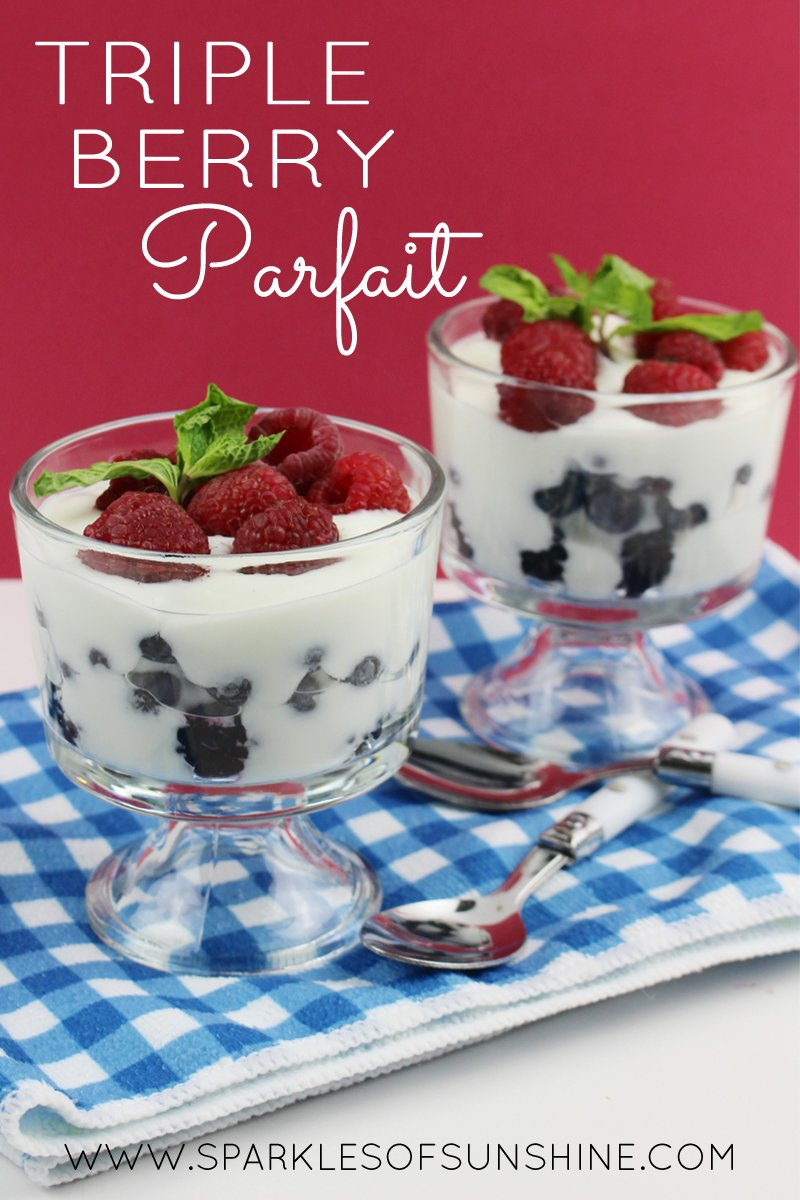 Triple Berry Parfait - Sparkles of Sunshine