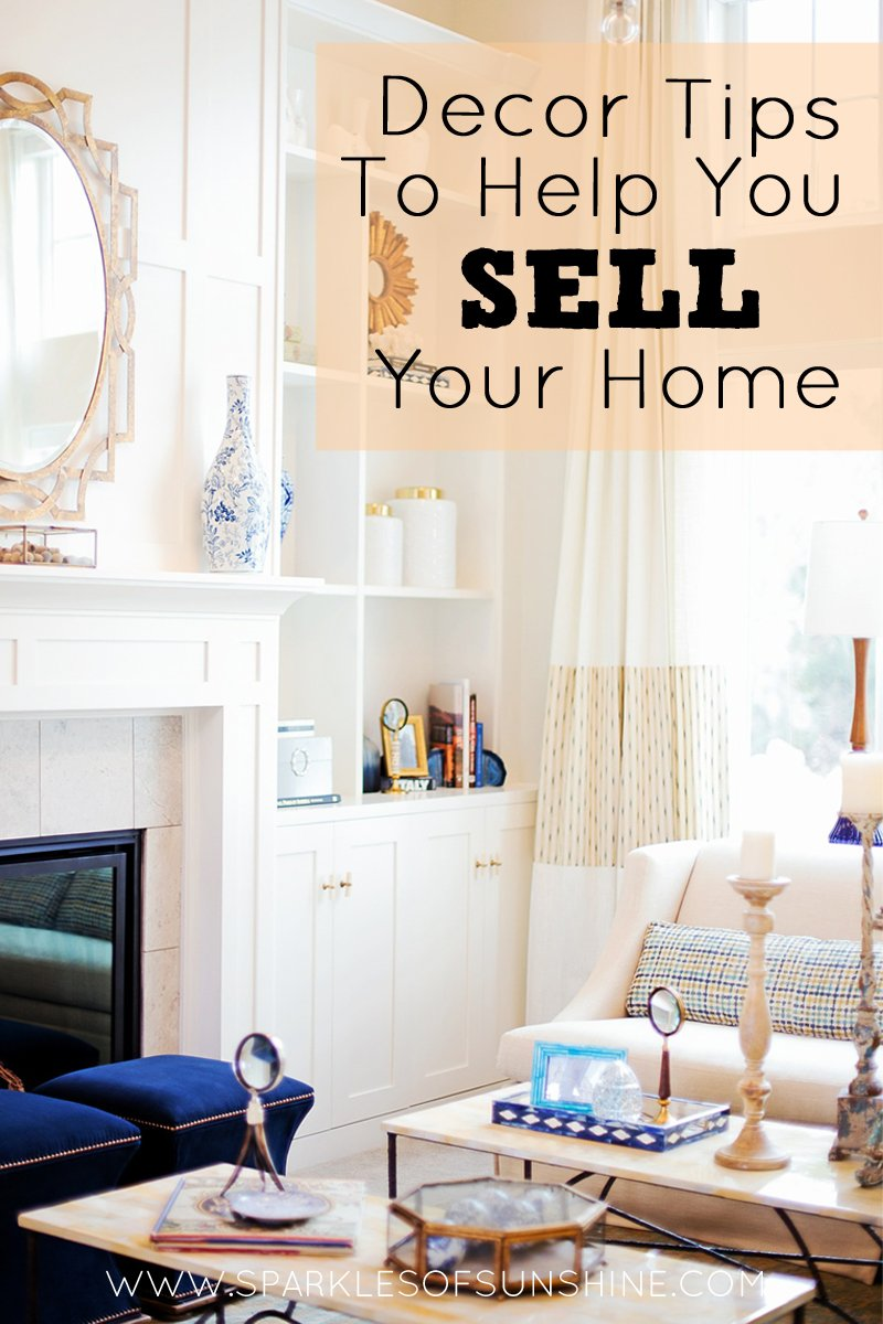 Decor Tips To Help You Sell Your Home Sparkles Of Sunshine