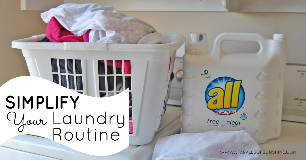 Simplify Your Laundry Routine - Sparkles of Sunshine