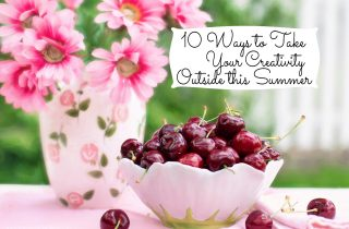10 Ways to Take Your Creativity Outside This Summer