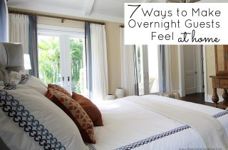 7 Ways to Make Overnight Guests Feel at Home
