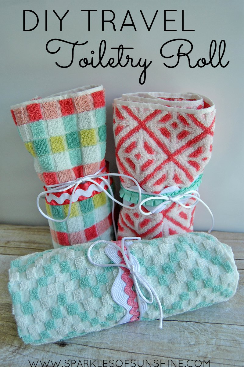 Diy Travel Toiletry Roll Sparkles Of Sunshine