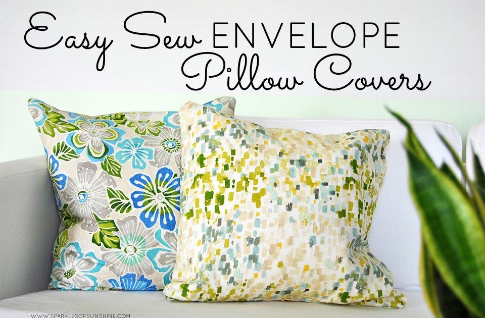 Easy Sew Envelope Pillow Covers Sparkles Of Sunshine