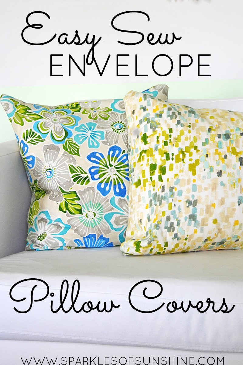 Easy Sew Envelope Pillow Covers - Sparkles of Sunshine