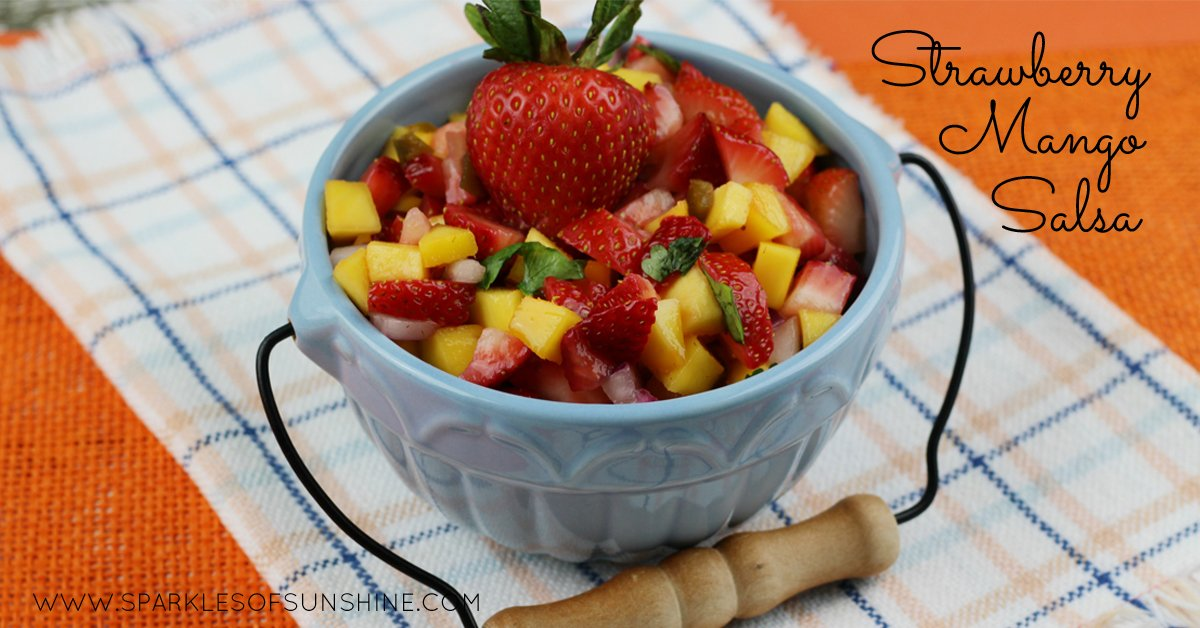 Strawberry Mango Salsa - Sparkles of Sunshine