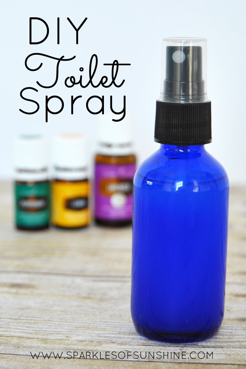 DIY Toilet Spray To Prevent Odor Sparkles Of Sunshine - Bathroom scent spray