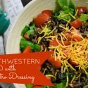 Forget boring salads...spice things up with this flavorful Southwestern Salad with Cilantro Dressing!