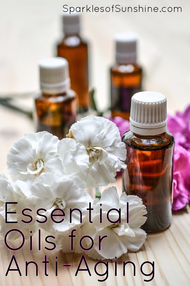 Essential Oils For Anti Aging Sparkles Of Sunshine