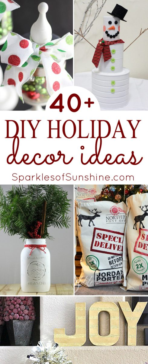 40 Diy Holiday Decor Ideas Sparkles Of Sunshine