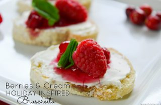 How to Make Berries and Cream Holiday Inspired Bruschetta