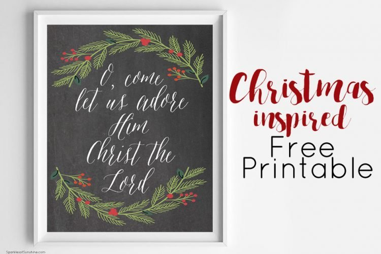 O, Come Let Us Adore Him Christmas Free Printable
