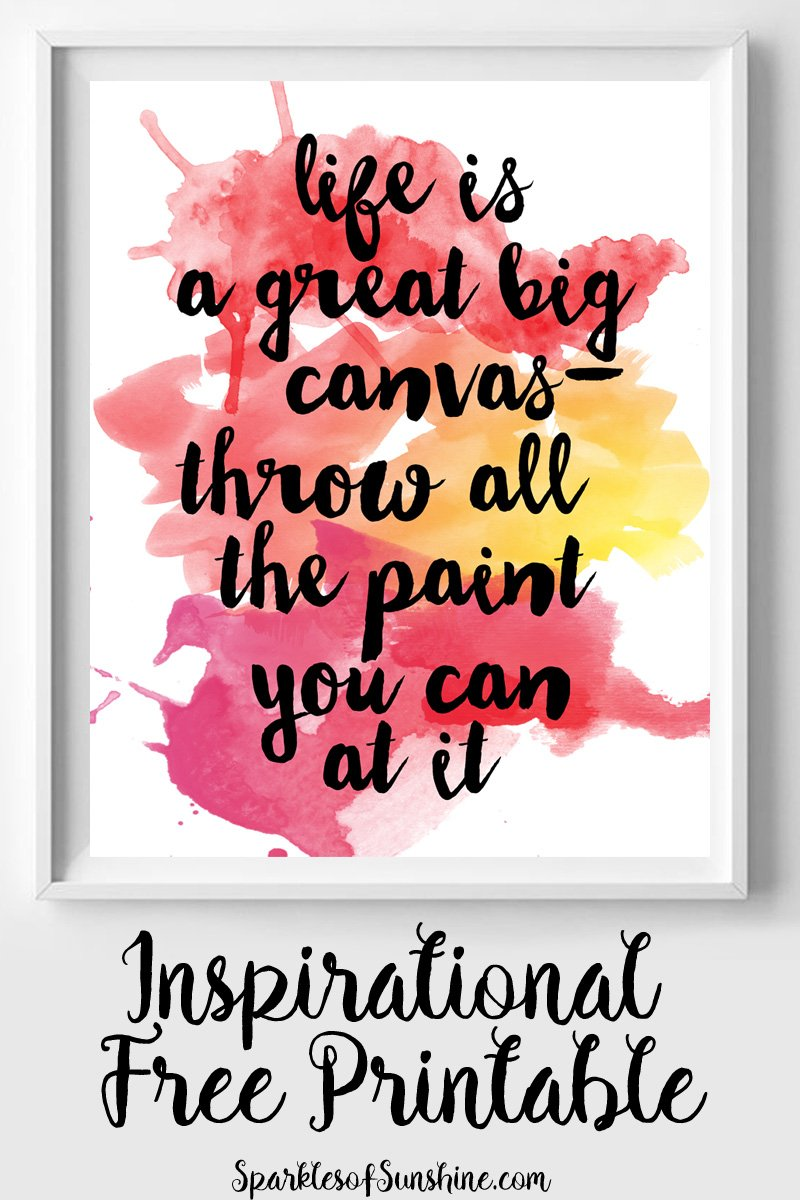 photo relating to Printable Canvas identified as Everyday living is a Canvas Inspirational Cost-free Printable - Glints of