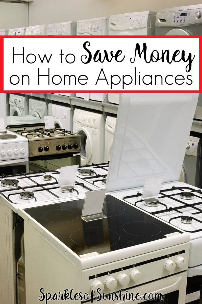 Need New Appliances But Low On Cash? Learn How To Save Money On Home  Appliances Part 48