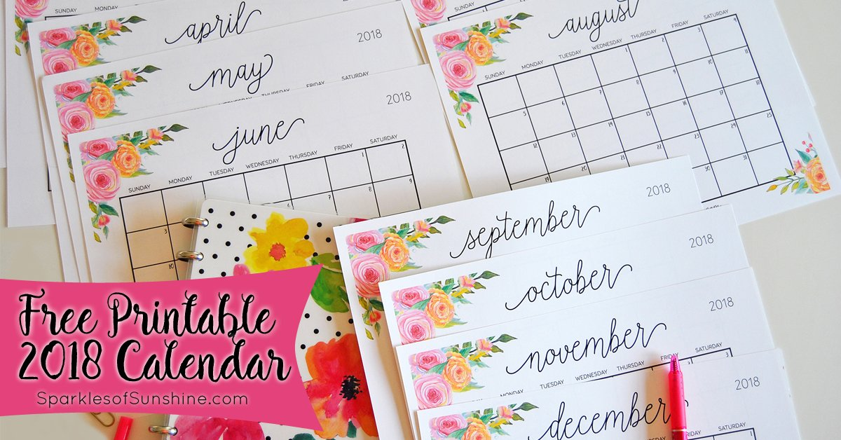 Free Printable 2018 Monthly Calendar With Weekly Planner Sparkles