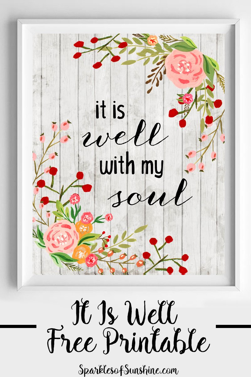image relating to It is Well With My Soul Printable called It Is Nicely With My Soul No cost Printable - Glints of Sunlight
